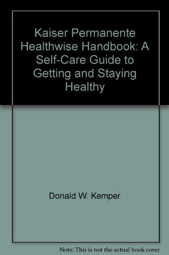 kaiser-permanente-healthwise-handbook-a-self-care-guide-to-getting-and-stayi