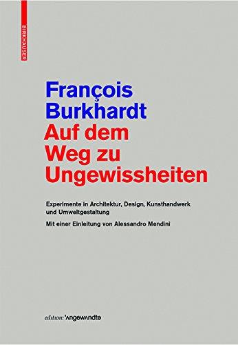 auf-dem-weg-zu-ungewissheiten-experimente-in-architektur-design-kunsthandwerk-und-umweltgestaltung-m