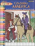 Colonial Amenrica (Color and Learn)
