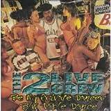 echange, troc 2 Live Crew - Be My Private Dancer