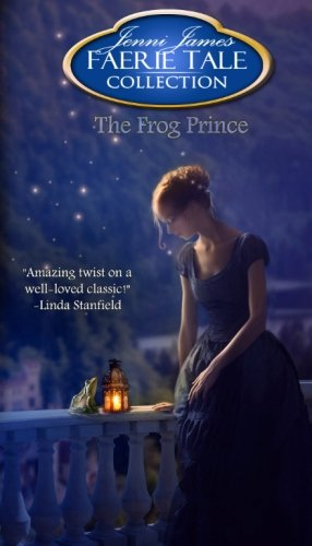 The Frog Prince (Faerie Tale Collection) (Volume 8)
