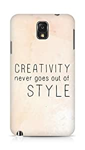 AMEZ creativity never goes out of style Back Cover For Samsung Galaxy Note 3