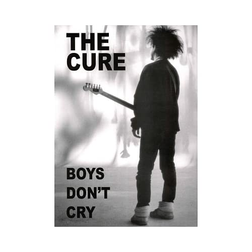 Warriors Don T Cry Pdf Book: (24x36) The Cure Boys Don't Cry Music Poster