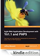 Agile Web Application Development with Yii1.1 and PHP5 [Edizione Kindle]