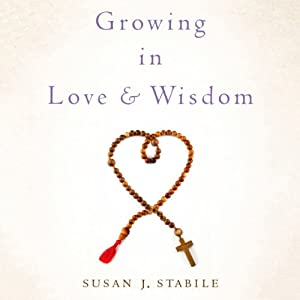 Growing in Love and Wisdom Audiobook