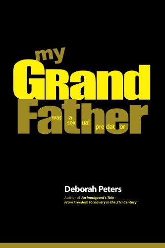 Book: My Grandfather was a Sexual Predator by Deborah Peters