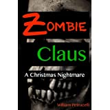 Zombie Claus: A Christmas Nightmare