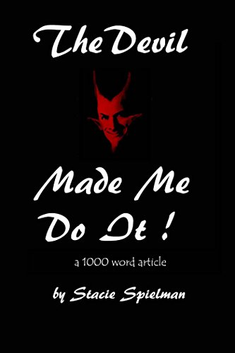 Stacie Spielman - The Devil Made Me Do It (English Edition)