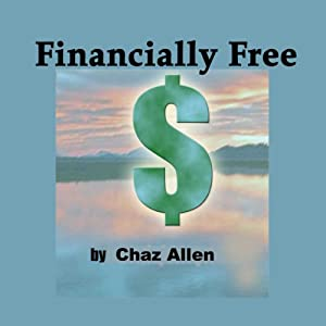 Financial Freedom for Life | [Chaz Allen]