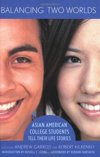 Balancing Two Worlds: Asian American College Students...
