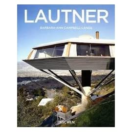 Lautner, 1911-1994: Disappearing Space