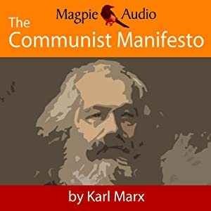 The Communist Manifesto | [Karl Marx]
