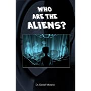 "Who are the Aliens? (Kindle Edition) By daniel morano          Buy new: $9.99          First tagged ""ufo"" by"