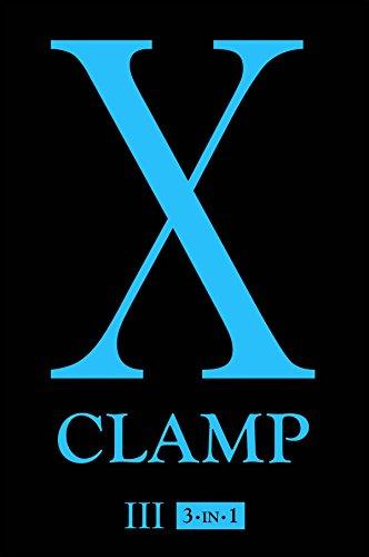 X, Vol. 3: 3-in-1 [CLAMP] (Tapa Blanda)