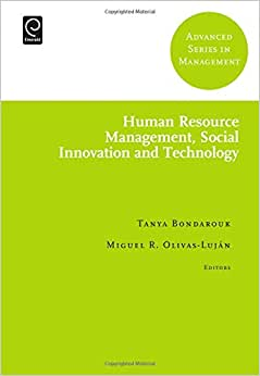 Human Resource Management, Social Innovation And Technology (Advanced Series In Management)