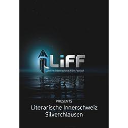 LiFF Double Feature: Literarische Innerschweiz & Silverchlausen