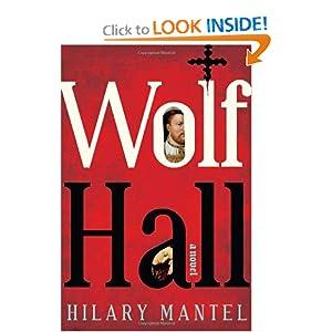 Wolf Hall  A Novel (Man Booker Prize)