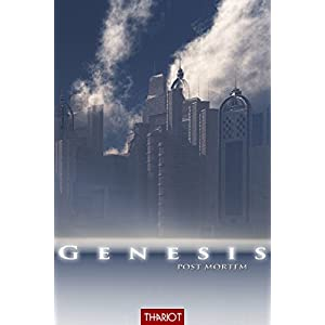 Genesis. Post Mortem (Genesis-Saga 3)