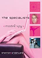 Model Spy (The Specialists Book 1)