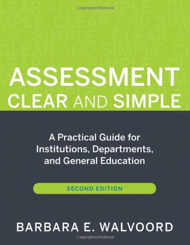 Assessment Clear and Simple: A Practical Guide for...