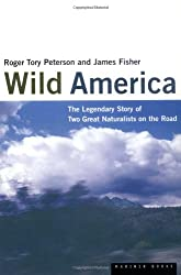 Wild America: The Record of a 30, 000-Mile Journey around the Continent by a Distinguished Naturalist and His British Collegue