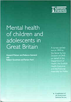The Mental Health of Children and Adolescents in Great Britain: NA NA: 9780116213730: Amazon.com
