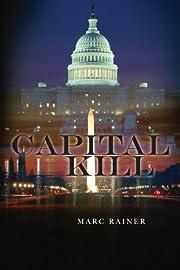 Capital Kill (Jeff Trask crime drama series Book 1)