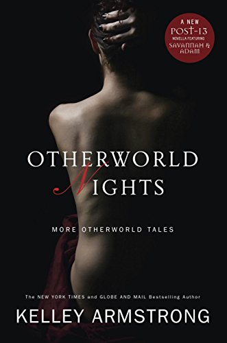 Kelley Armstrong - Otherworld Nights: More Otherworld Tales