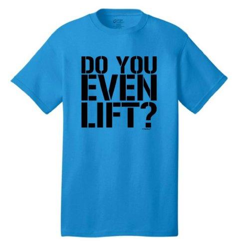 Do You Even Lift? Neon T-Shirt Medium Neon Blue