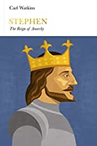 Stephen: The Reign of Anarchy (Penguin Monarchs)