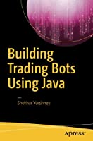 Building Trading Bots Using Java Front Cover