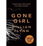 By Gillian Flynn - Gone Girl