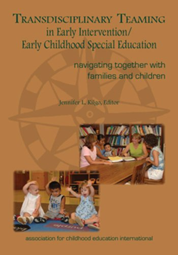 Transdisciplinary Teaming in Early Intervention/Early...