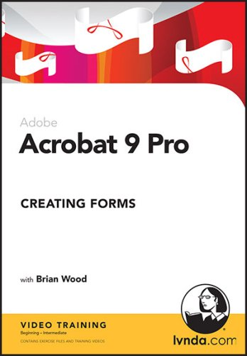 Acrobat 9 Pro: Creating Forms