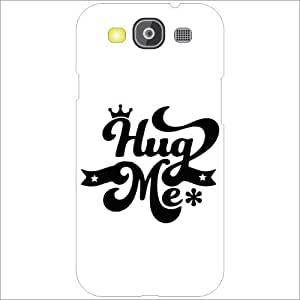 Samsung Galaxy S3 Neo - Lazer Print Hug Me Designer Cases