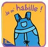 echange, troc Marie-Anne Didierjean - Je m'habille ! : Livre-mousse