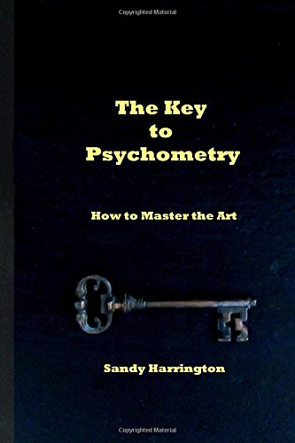 The Key To Psychometry: How To Master The Art