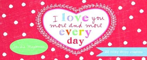 i-love-you-more-and-more-every-day-22-lovey-dovey-coupons