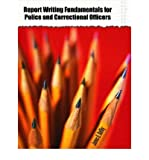 img - for [(Report Writing Fundamentals for Police and Correctional Officers)] [Author: James E. Guffey] published on (May, 2004) book / textbook / text book