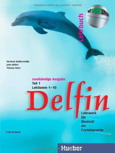 Delfin 1: Lehrbuch: Lektionen 1-10 Teil 1 (German Edition)