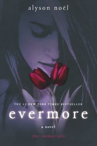 Cover of Evermore: The Immortals