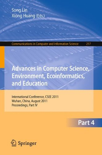 Advances in Computer Science, Environment, Ecoinformatics, and Education, Part IV: International Conference, CSEE 2011,