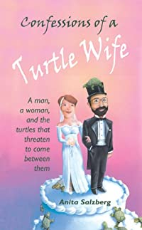 (FREE on 11/9) Confessions Of A Turtle Wife by Anita Salzberg - http://eBooksHabit.com