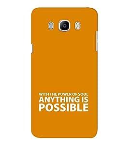 EPICCASE anything is possible Mobile Back Case Cover For Samsung J7 2016 (Designer Case)
