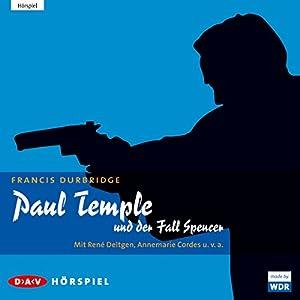Paul Temple und der Fall Spencer Hörspiel
