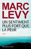 Un sentiment plus fort que la peur par Levy