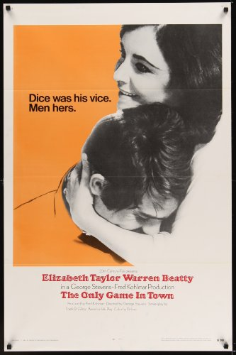 Only Game In Town Int'L One-Sheet Movie Poster '69 Elizabeth Taylor & Warren Beatty Are In Love In Las Vegas!