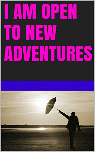Lanni Tolls - I am open to new adventures (Change your beliefs change your life)
