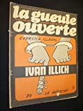 La gueule ouverte, mensuel écologique. N° 9. Interview d'Ivan Illich. Illustrations de Gébé, Reiser, Cabu ... Juillet 1973. (Dessin d'humour, Ecologie, Périodiques, Periodicals)...