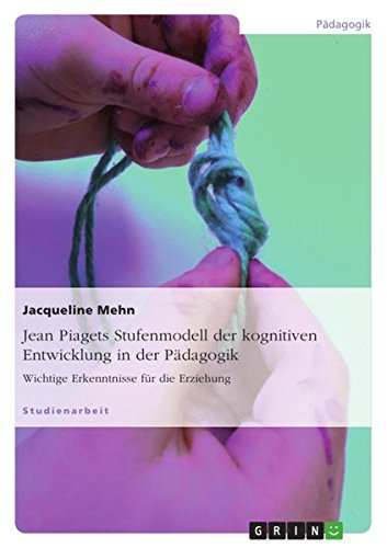jean-piagets-stufenmodell-der-kognitiven-entwicklung-in-der-padagogik-wichtige-erkenntnisse-fur-die-